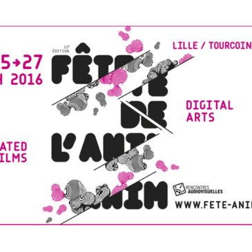 Fête de l'anim' 2016March 2016 // Lille (FR)
