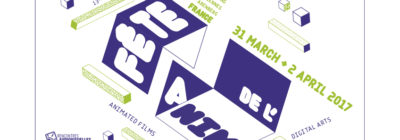 Fête de l'anim' 2017<br>March-April 2017 // Lille (FR)