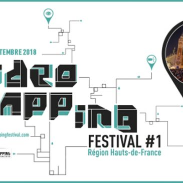Video Mapping Festival #1  March 2018 // Lille (FR)